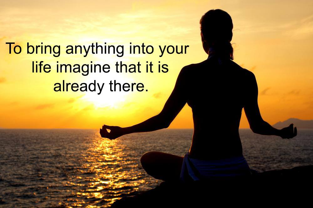 To-Bring-Anything-Into-Your-Life-Imagine-That-It-Is-Already-There